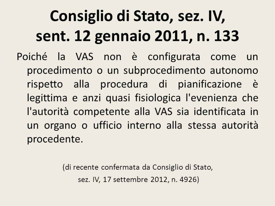 Consiglio di Stato, sez. IV, sent. 12 gennaio 2011, n. 133