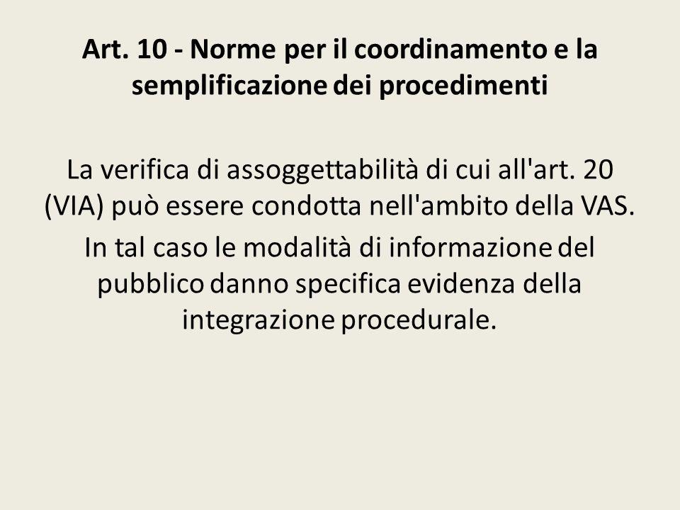 Art. 10 - Norme per il coordinamento e la semplificazione dei procedimenti