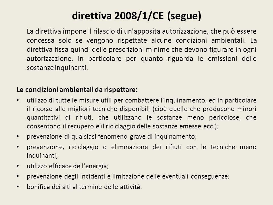direttiva 2008/1/CE (segue)