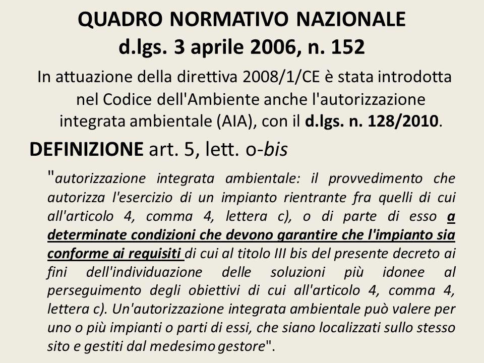 QUADRO NORMATIVO NAZIONALE d.lgs. 3 aprile 2006, n. 152