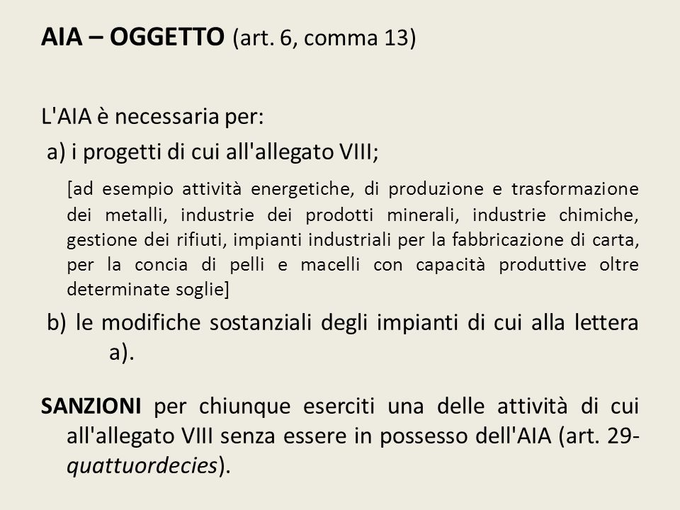 AIA – OGGETTO (art. 6, comma 13)