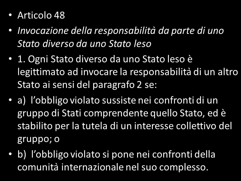 Articolo 48 Invocazione della responsabilità da parte di uno Stato diverso da uno Stato leso.