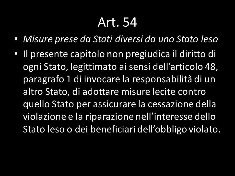 Art. 54 Misure prese da Stati diversi da uno Stato leso