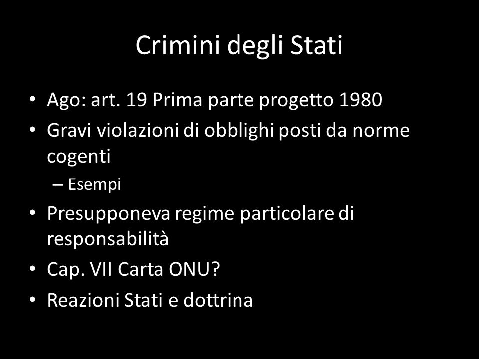 Crimini degli Stati Ago: art. 19 Prima parte progetto 1980
