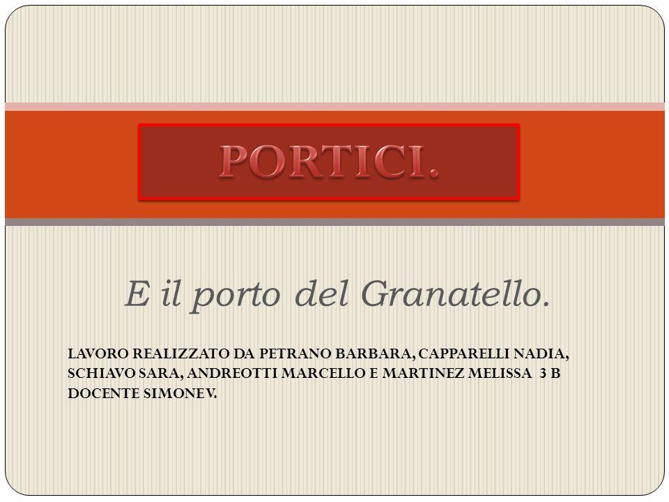 E il porto del Granatello.