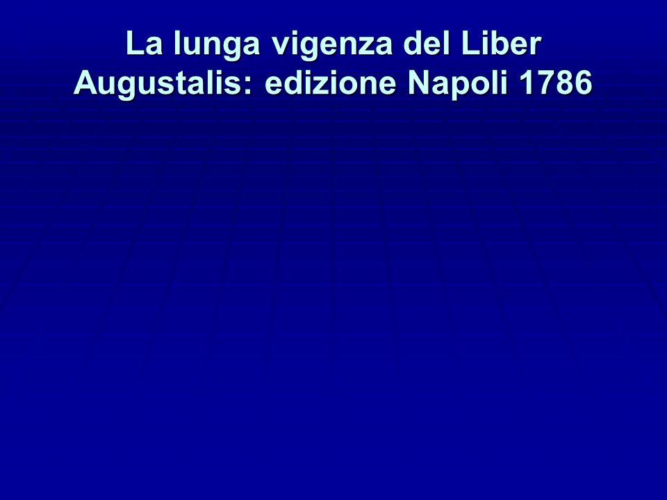 La lunga vigenza del Liber Augustalis: edizione Napoli 1786