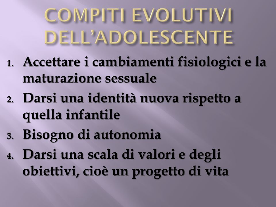 COMPITI EVOLUTIVI DELL'ADOLESCENTE