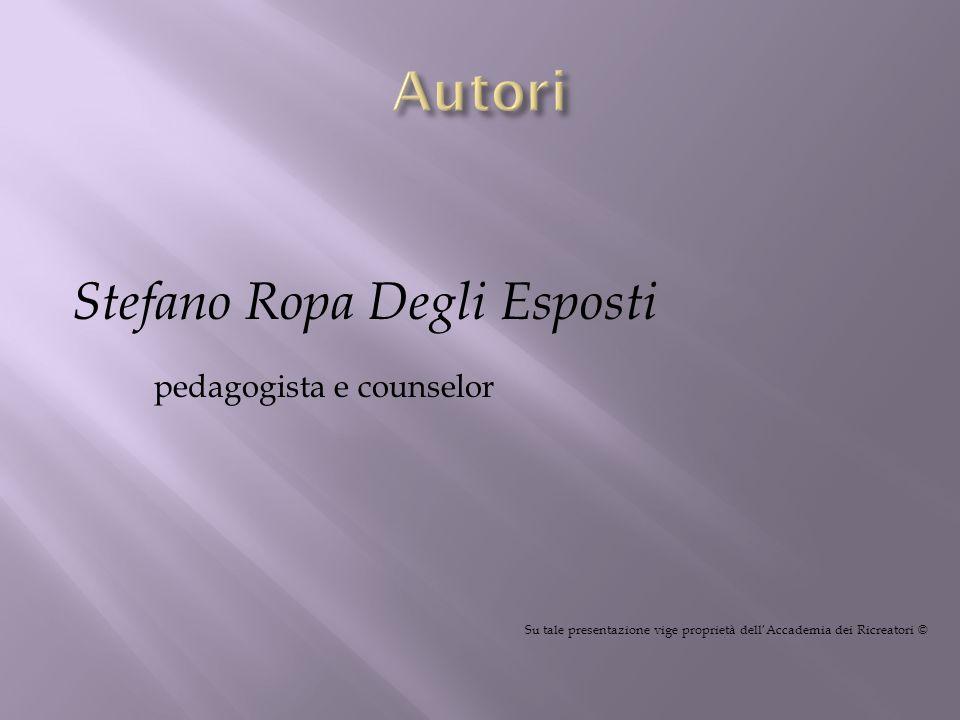 Autori Stefano Ropa Degli Esposti pedagogista e counselor