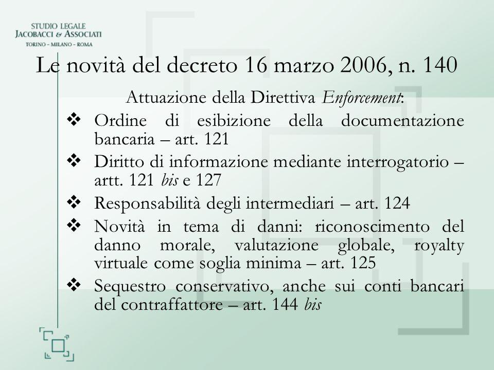 Le novità del decreto 16 marzo 2006, n. 140