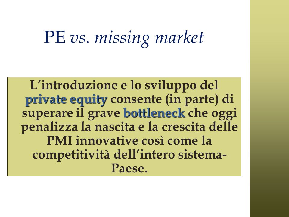 PE vs. missing market