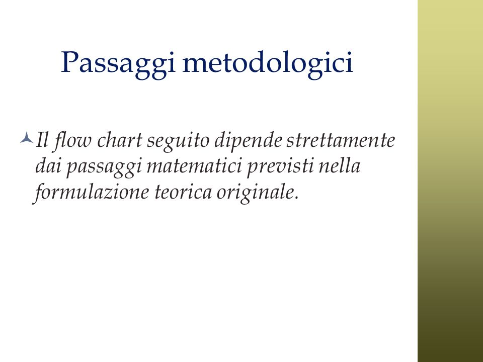 Passaggi metodologici