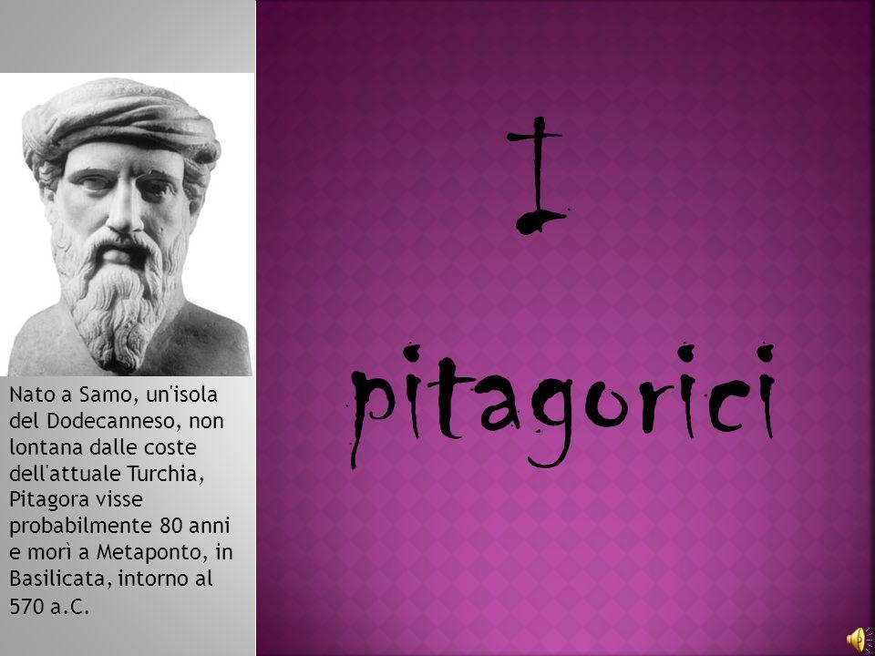 I pitagorici.