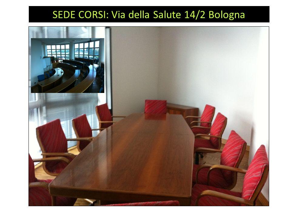 SEDE CORSI: Via della Salute 14/2 Bologna
