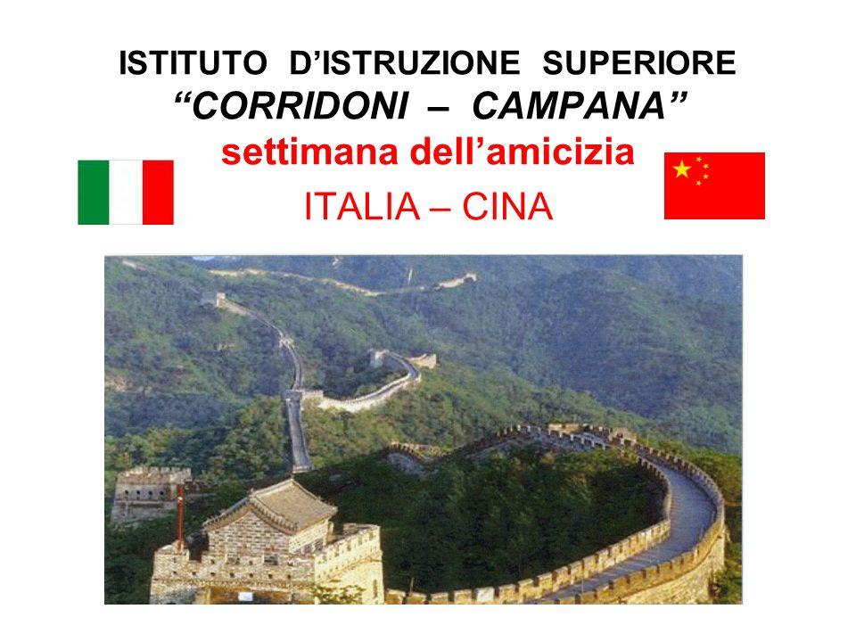 ISTITUTO D'ISTRUZIONE SUPERIORE CORRIDONI – CAMPANA settimana dell'amicizia ITALIA – CINA