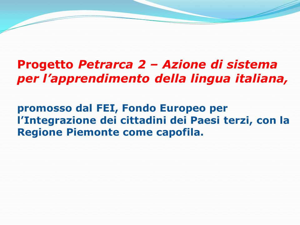 Progetto Petrarca 2 – Azione di sistema per l'apprendimento della lingua italiana,