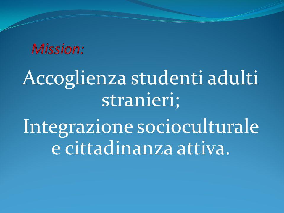 Accoglienza studenti adulti stranieri;
