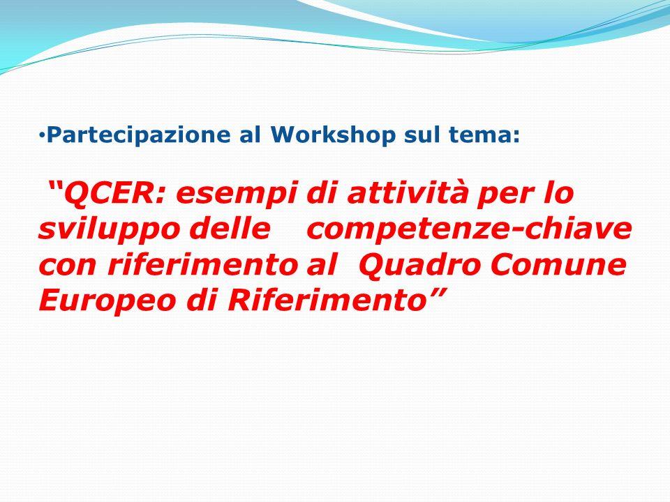 Partecipazione al Workshop sul tema: