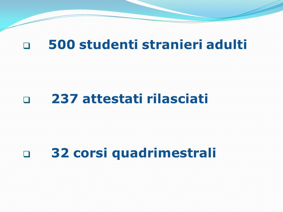 500 studenti stranieri adulti
