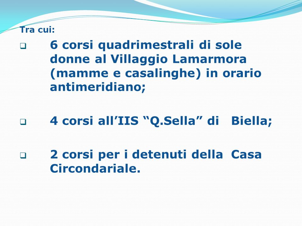 4 corsi all'IIS Q.Sella di Biella;