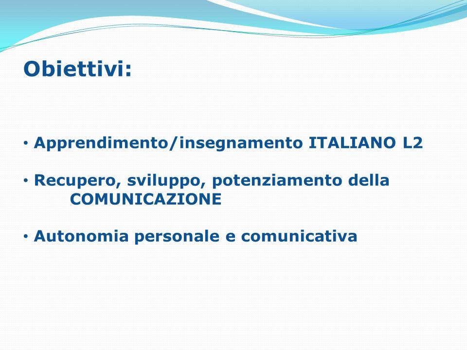 Obiettivi: Apprendimento/insegnamento ITALIANO L2