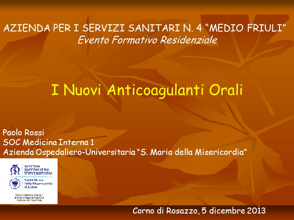 I Nuovi Anticoagulanti Orali