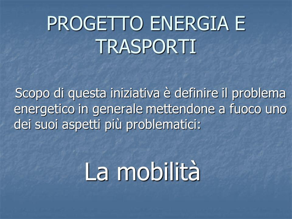 PROGETTO ENERGIA E TRASPORTI
