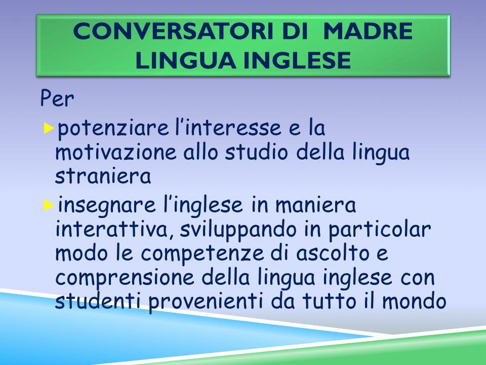 CONVERSATORI DI MADRE LINGUA INGLESE