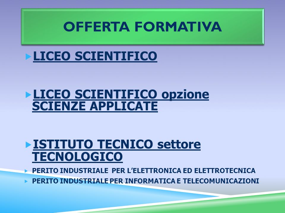 Offerta formativa LICEO SCIENTIFICO