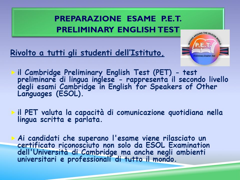 PREPARAZIONE ESAME P.E.T. Preliminary English Test