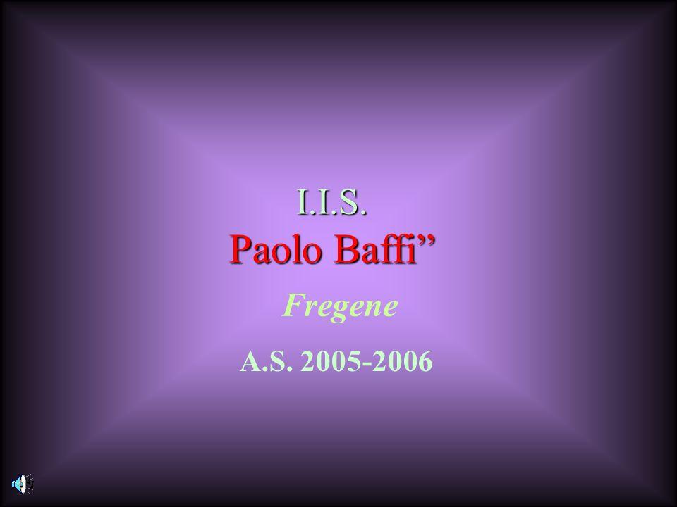 I.I.S. Paolo Baffi Fregene Rrrr A.S. 2005-2006