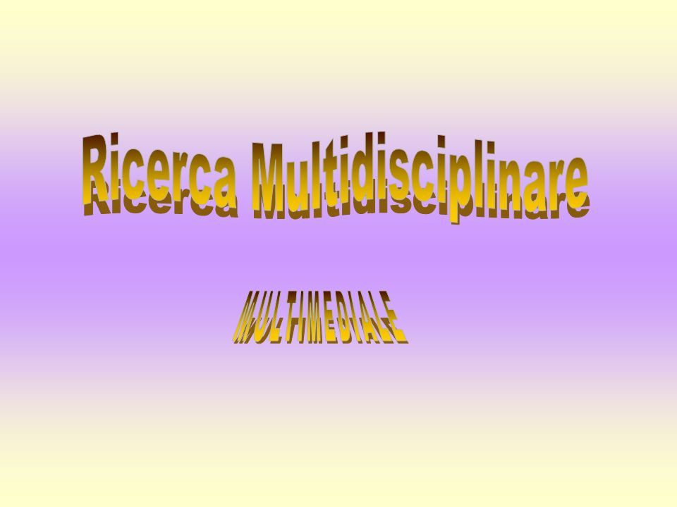 Ricerca Multidisciplinare
