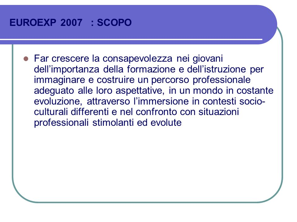 EUROEXP 2007 : SCOPO
