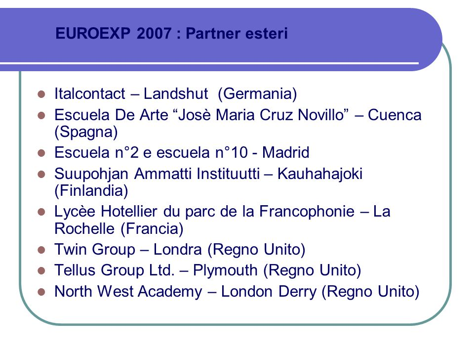 EUROEXP 2007 : Partner esteri