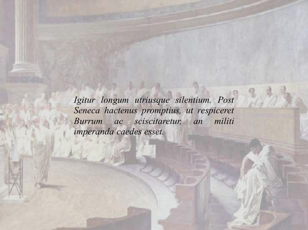Igitur longum utriusque silentium