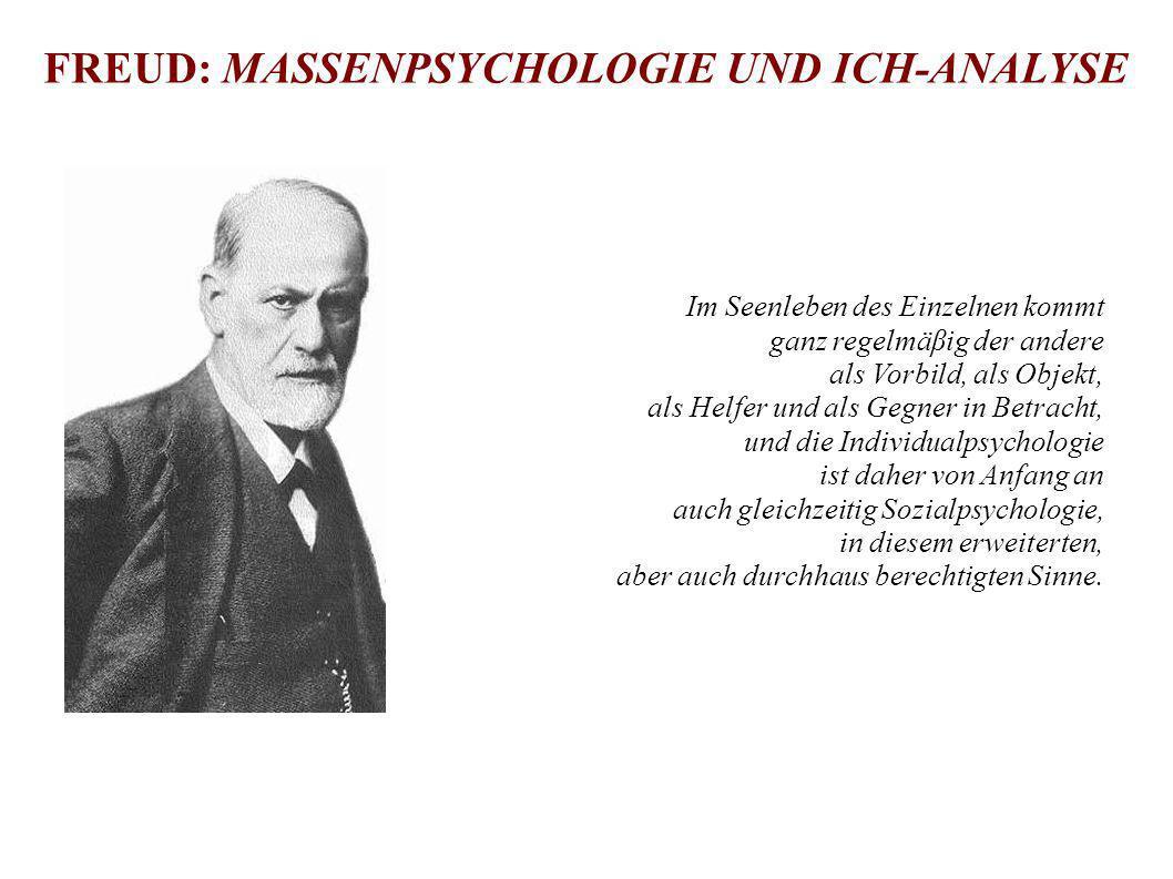 FREUD: MASSENPSYCHOLOGIE UND ICH-ANALYSE
