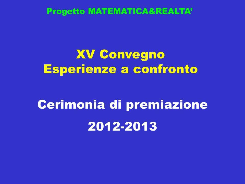 XV Convegno Esperienze a confronto Cerimonia di premiazione