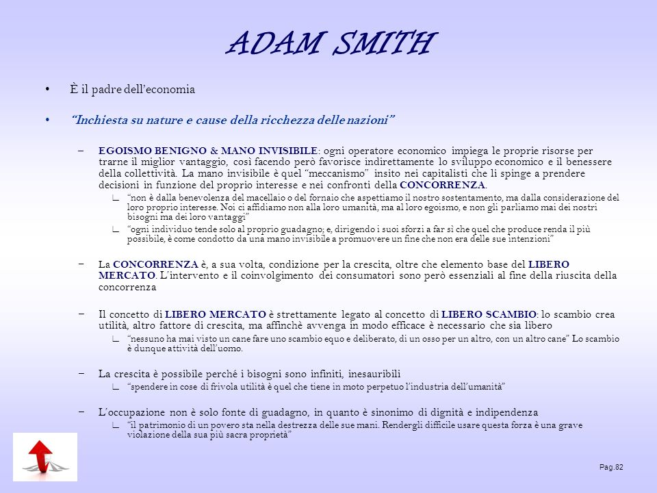 ADAM SMITH È il padre dell'economia