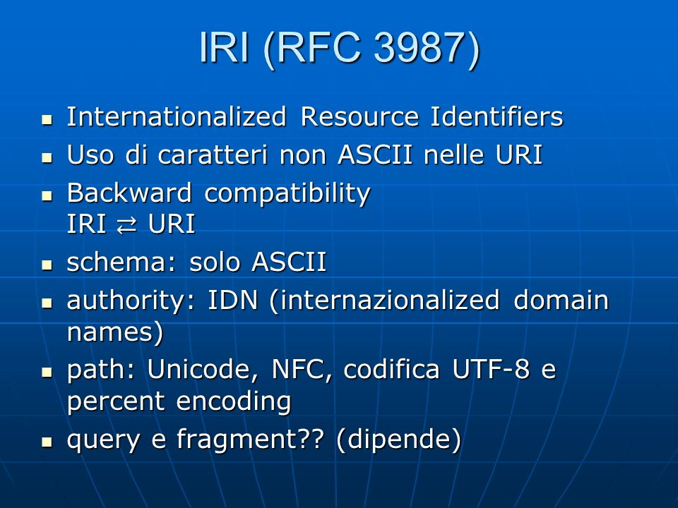 IRI (RFC 3987) Internationalized Resource Identifiers