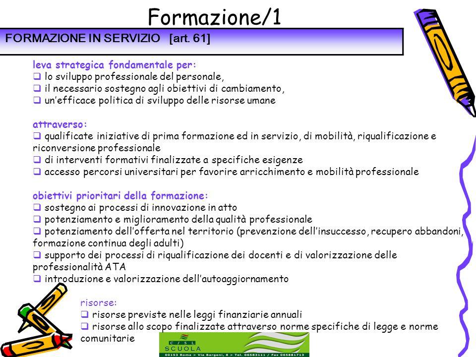 Formazione/1 leva strategica fondamentale per: