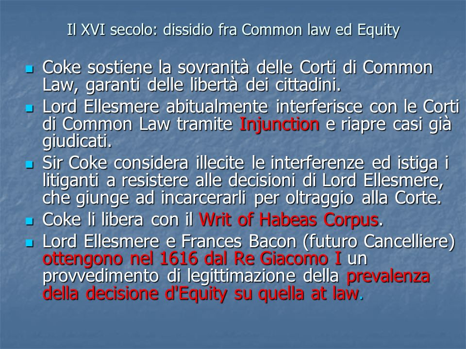 Il XVI secolo: dissidio fra Common law ed Equity