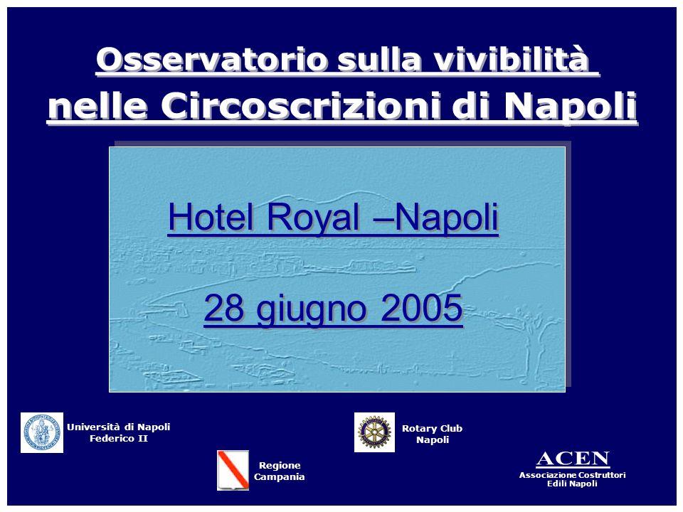Hotel Royal –Napoli 28 giugno 2005