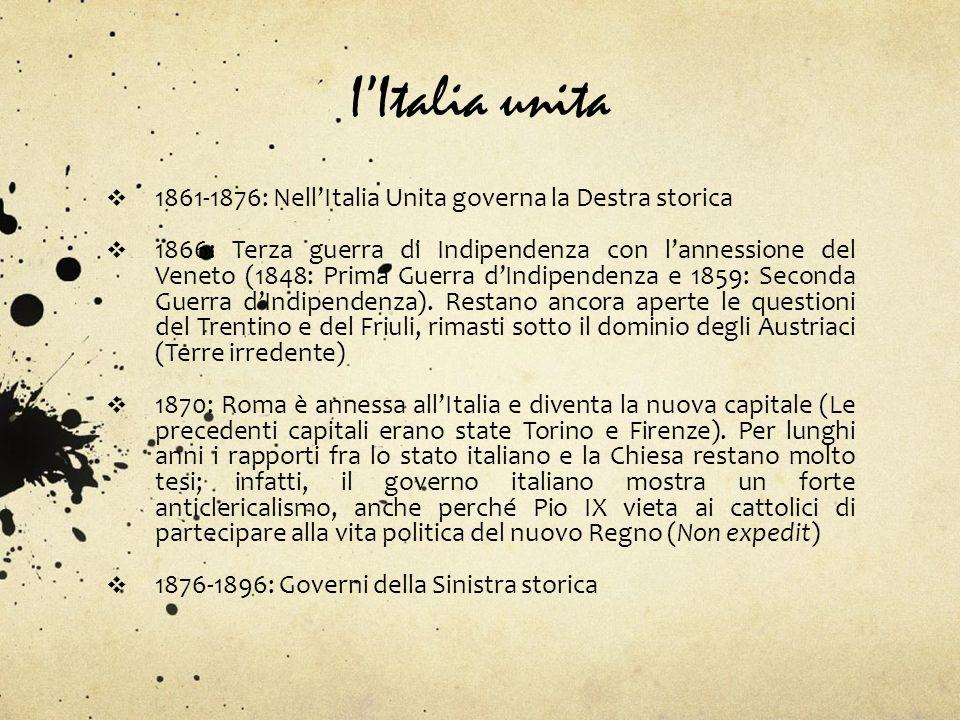 I'Italia unita 1861-1876: Nell'Italia Unita governa la Destra storica