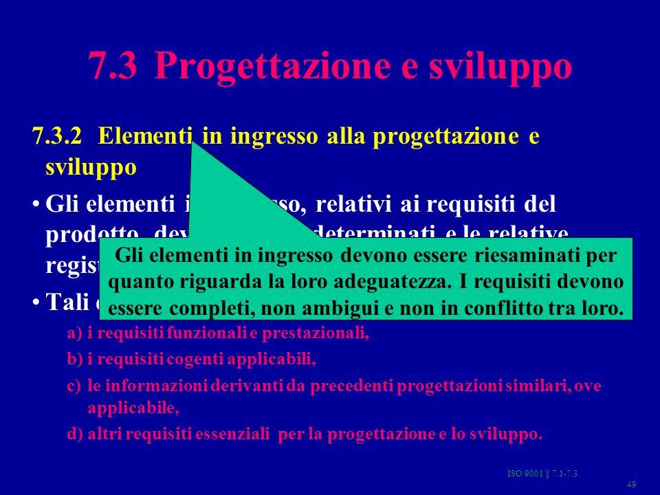 7.3 Progettazione e sviluppo