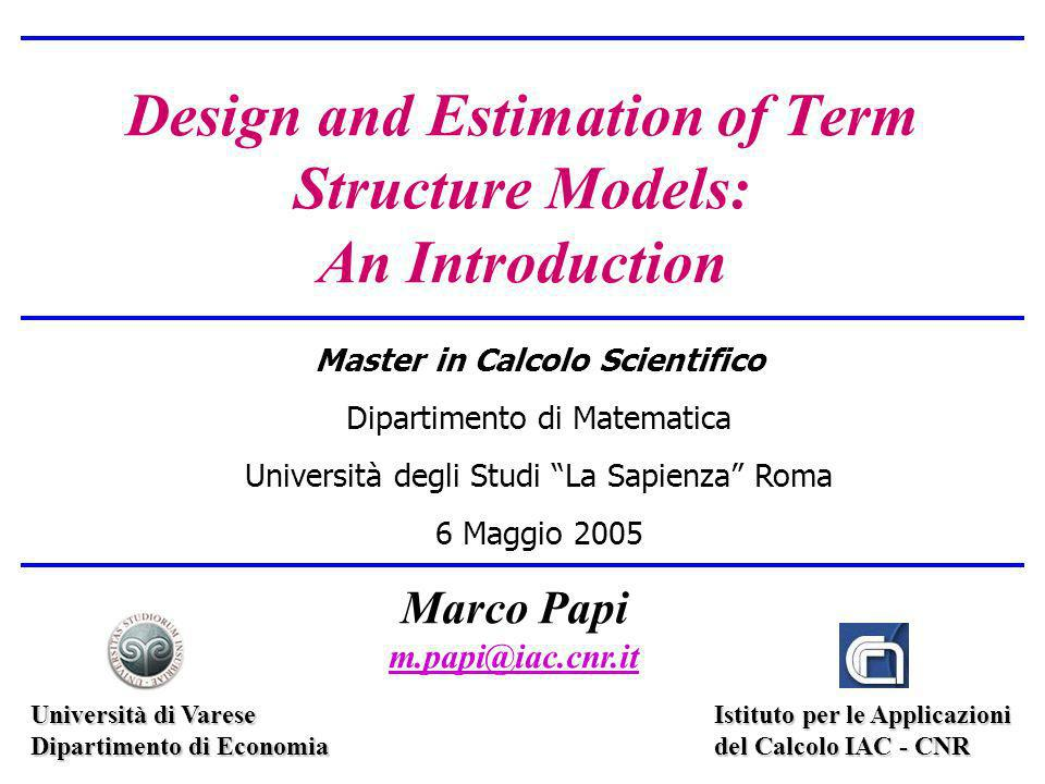 Design and Estimation of Term Structure Models: An Introduction