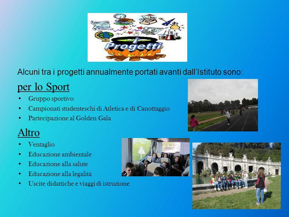 Alcuni tra i progetti annualmente portati avanti dall'Istituto sono:
