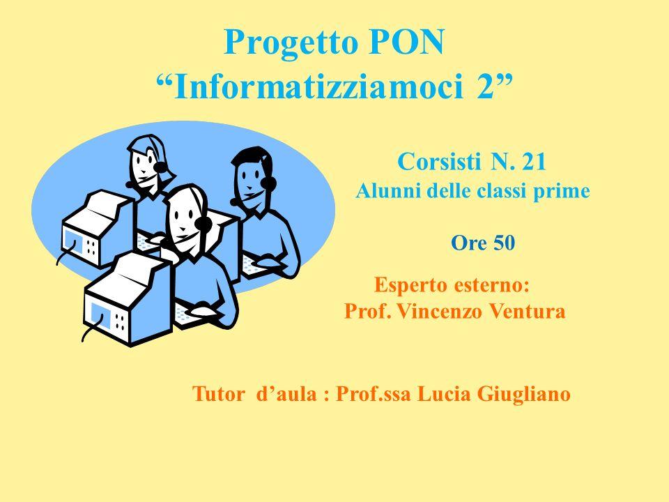 Progetto PON Informatizziamoci 2