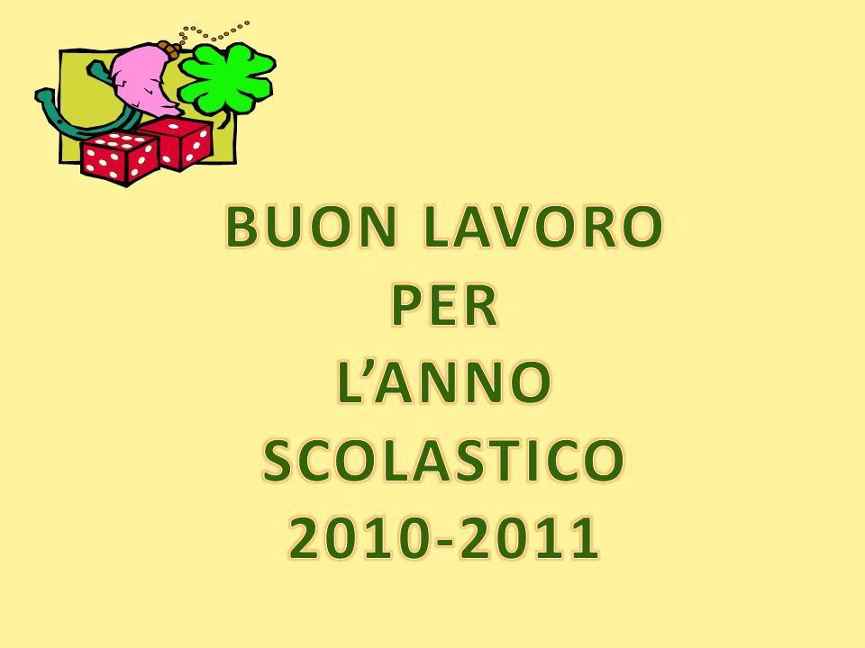BUON LAVORO PER L'ANNO SCOLASTICO 2010-2011