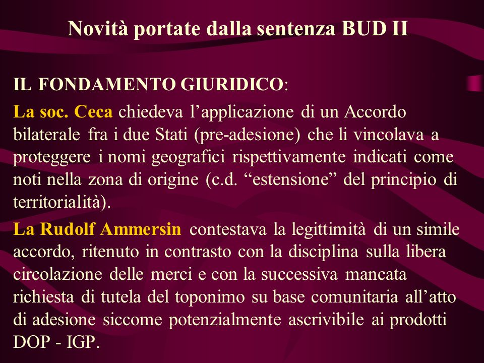 Novità portate dalla sentenza BUD II