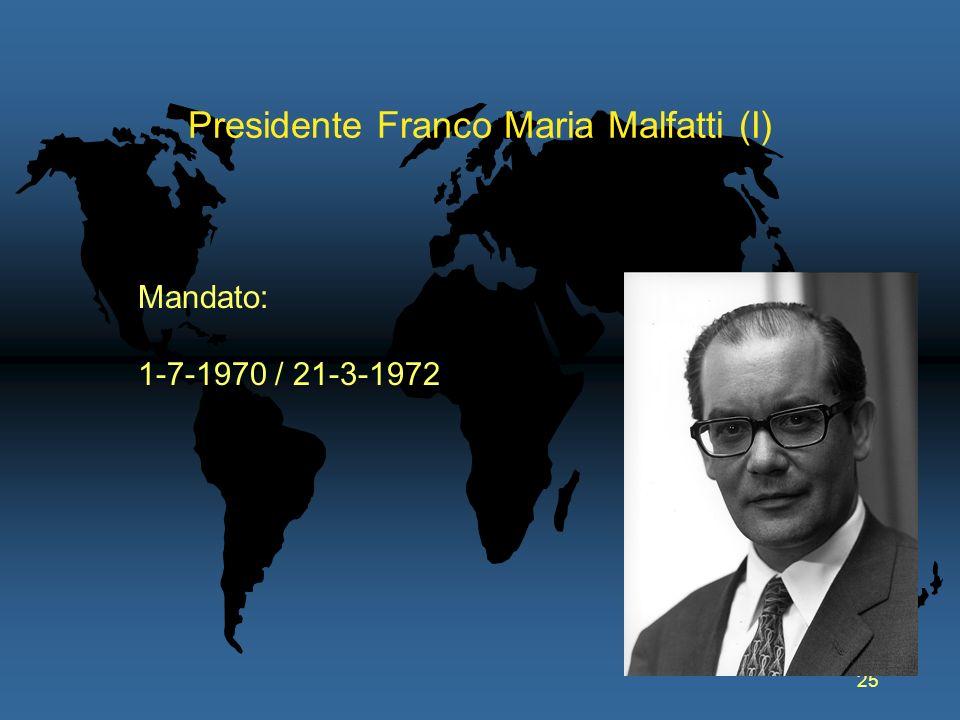 Presidente Franco Maria Malfatti (I)