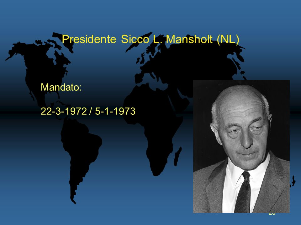 Presidente Sicco L. Mansholt (NL)